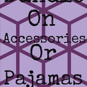 Other - Bundle on accessories or pajamas